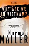 Why Are We in Vietnam?, Norman Mailer, 0312265069