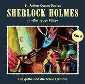 Die gelbe und die blaue Flamme (Sherlock Holmes - Die neuen Fälle 4) | Andreas Masuth