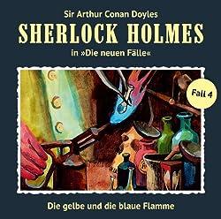 Die gelbe und die blaue Flamme (Sherlock Holmes - Die neuen Fälle 4)