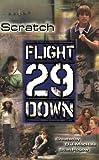 Scratch (Flight 29 Down #5)