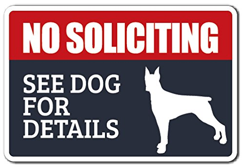 - NO Soliciting See Dog for Details Aluminum Sign Dog Animal Warning | Indoor/Outdoor | 14