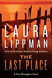The Last Place (Tess Monaghan Novel Book 7)