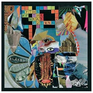 Myths of the Near Future Reservation Klaxons Audio 2007 Ranking TOP11 by CD