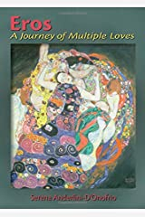 Eros: A Journey of Multiple Loves Paperback