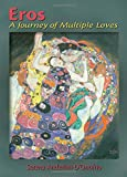 img - for Eros: A Journey of Multiple Loves book / textbook / text book