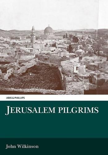 Jerusalem Pilgrims Before the Crusades (Middle East Studies)