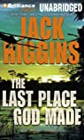 The Last Place God Made par Higgins