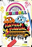 Mayhem Manual (The Amazing World of Gumball) by Shulman, Mark (2014) Hardcover