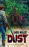 DUST (Splatter Western)