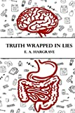 Truth Wrapped in Lies (Hidden Deception)