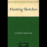 Hunting Sketches (English Edition)
