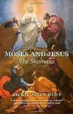Moses and Jesus, Jackie Jones-Hunt, 1846944716