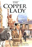 The Copper Lady, Alice Ross and Kent Ross, 0876149344