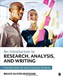 An Introduction to Research, Analysis, and Writing 1st Edition