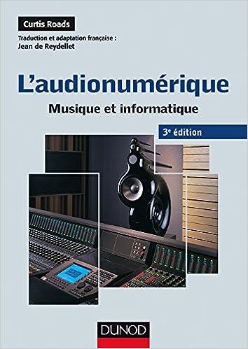 L'audionumérique - 3e éd. - Musique et informatique pdf ebook