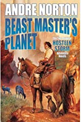 Beast Master's Planet: Omnibus of Beast Master and Lord of Thunder (Beastmaster) Kindle Edition