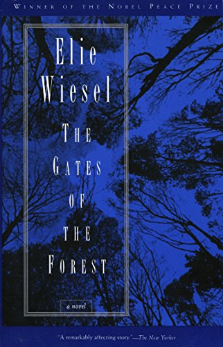 Forest Gate - The Gates of the Forest: A Novel