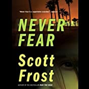 Never Fear  | Scott Frost