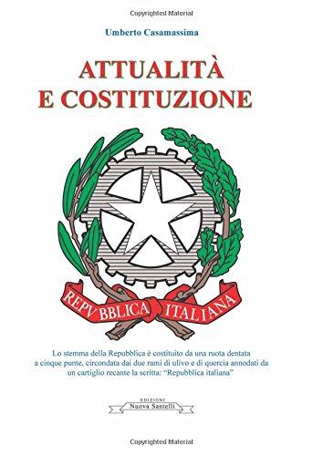 Attualità e Costituzione (Italian Edition)