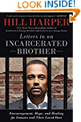 #7: Letters to an Incarcerated Brother: Encouragement, Hope, and Healing for Inmates and Their Loved Ones
