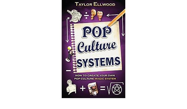 Pop Culture Magic Systems: Amazon.es: Taylor Ellwood: Libros ...