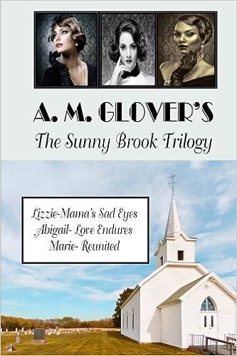 Lizzie- Mamas Sad Eyes (The Sunny Brook Trilogy Book 1)