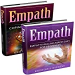 Sensitive People: Coping with Distress; Empath Healing Made Easy for Beginners | Kristine S. Everest