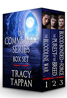 The Community Series Box Set: Books 1-3 by [Tappan, Tracy]