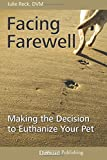 Facing Farewell: Making the Decision to Euthanize Your Pet