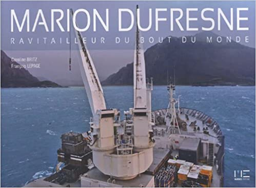 En ligne Marion Dufresne, ravitailleur du bout du monde pdf, epub