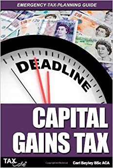 Capital Gains Tax: Emergency Tax Planning Guide