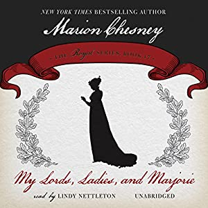 My Lords, Ladies, and Marjorie Audiobook