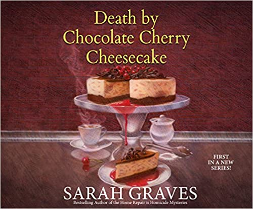 Book Death by Chocolate Cherry Cheesecake (Death by Chocolate Mystery)