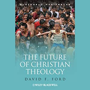 The Future of Christian Theology Audiobook