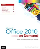 Microsoft Office 2010 on Demand, Steve Johnson and Perspection, Inc. Staff, 0789742780
