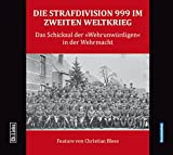 img - for Die Strafdivision 999 im Zweiten Weltkrieg book / textbook / text book