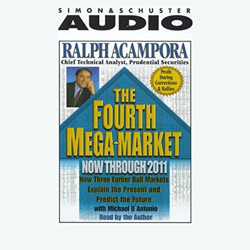 The Fourth Mega-Market: Now Through 2011