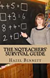 The Nqteachers' Survival Guide, Hazel Bennett, 0957464835