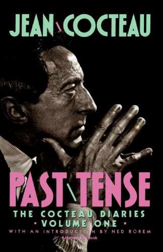 Past Tense: The Cocteau Diaries Volume 1 by Mariner Books