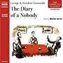 The Diary of a Nobody  Audiobook by George Grossmith, Weedon Grossmith Narrated by Martin Jarvis