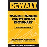 DEWALT® Spanish/English Construction Dictionary - Illustrated Edition