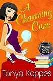 A Charming Cure, Tonya Kappes, 1479362832