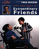 Extraordinary Friends, Fred Rogers, 0698118618