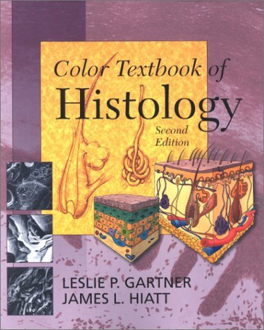 By Leslie P. Gartner - Color Textbook of Histology: 2nd (second) Edition PDF