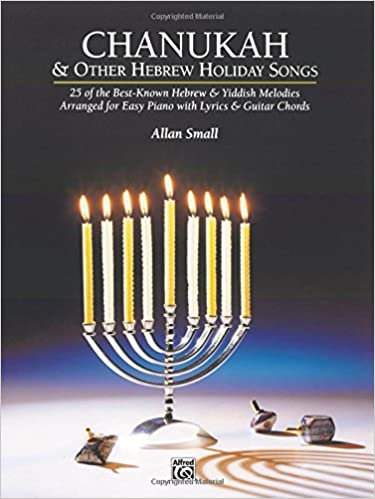 Chanukah & Other Hebrew Holiday Songs: 25 of the Best-Known Hebrew ...
