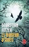 Le briseur d'âmes par Sebastian Fitzek