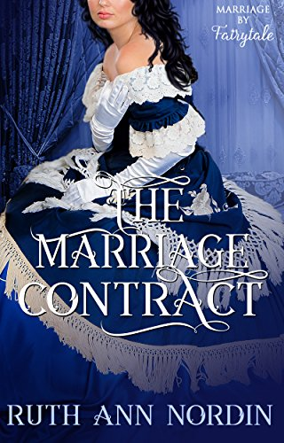 The marriage contract marriage by fairytale book 1 kindle the marriage contract marriage by fairytale book 1 by nordin ruth ann altavistaventures Images