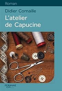 vignette de 'L'atelier de Capucine (Didier Cornaille)'