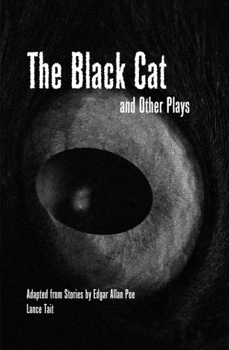 The Black Cat and Other Plays Adapted from Stories by Edgar Allan Poe