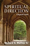 Spiritual Direction: A Beginner's Guide
